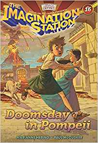 Doomsday in Pompeii (Imagination Station #16)