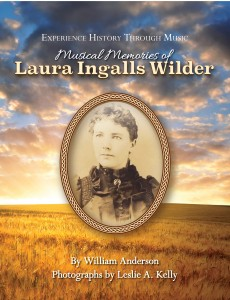 Musical Memories of Laura Ingall's Wilder