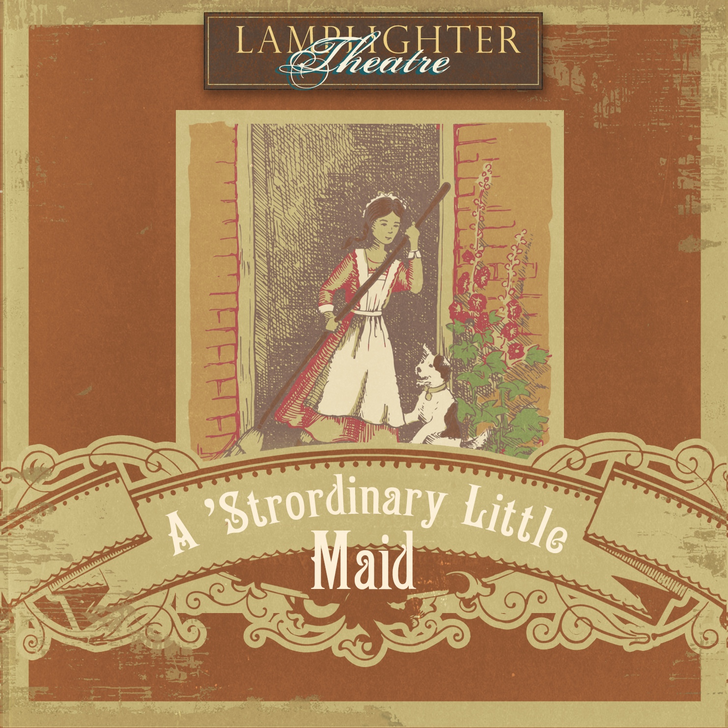 'Strordinary Little Maid Lamplighter Theatre Audio