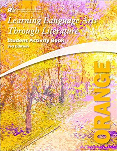 Learning Language Arts Through Literature - Orange Student Book