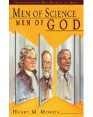 Men of Science Men of God: Great Scientists of the Past Who Beli