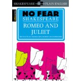 No Fear Shakespeare: Romeo and Juliet