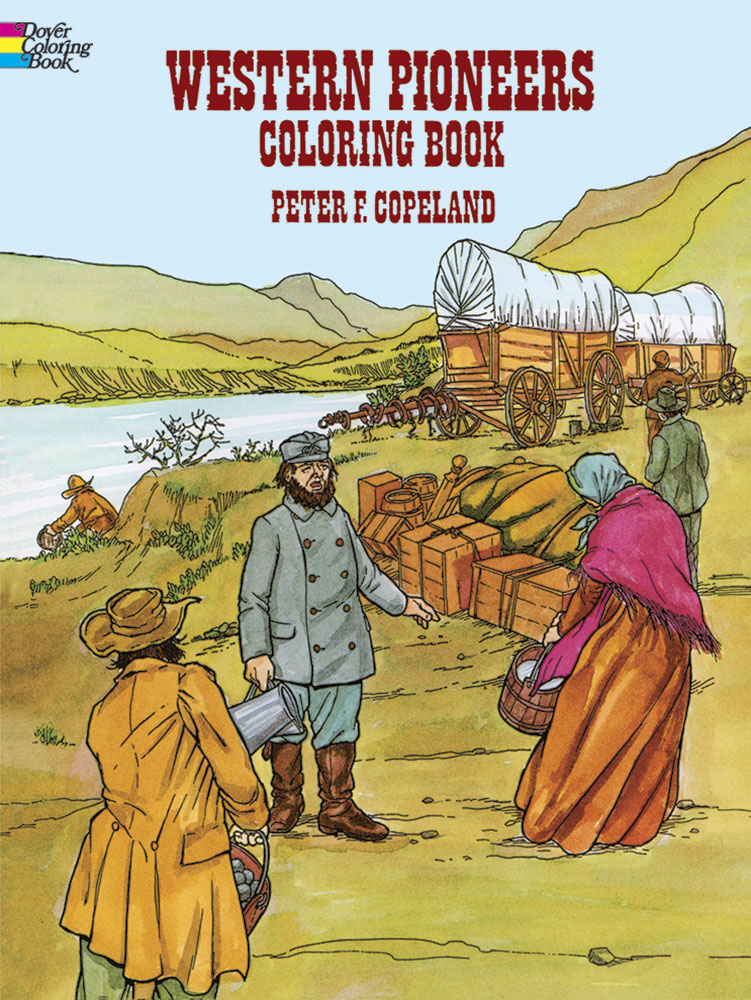 Western Pioneers Coloring Book (price includes US S&H)