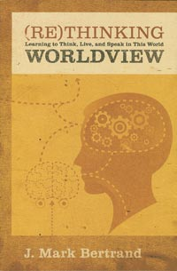 Re-Thinking Worldview