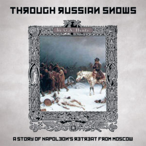 Through Russian Snows - MP3 Audio