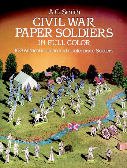 Civil War Paper Soldiers (price includes US S&H)