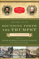 Sounding Forth the Trumpet for Young Readers- 1837-1860