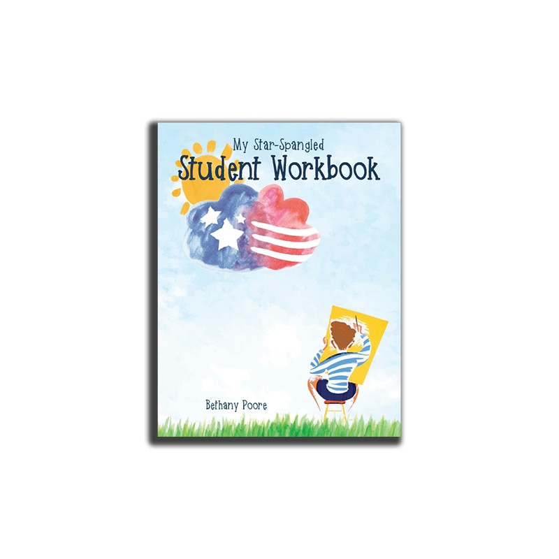 Our Star-Spangled Story - Student Workbook