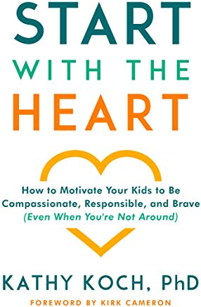Start With the Heart: How to Motivate Your Kids