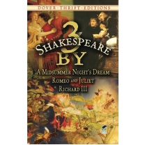 3 by Shakespeare: A Midsummer Night's Dream, Romeo and Juliet an