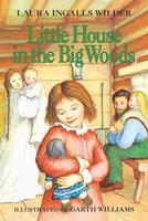 Little House in the Big Woods - Hardback