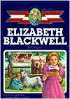 Elizabeth Blackwell: Girl Doctor