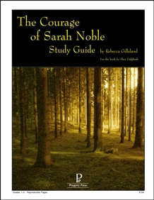 Courage of Sarah Noble Study Guide