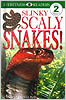 Slinky, Scaly Snakes! - Level 2 Reader