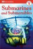 Submarines & Submersibles - Level 1 Reader