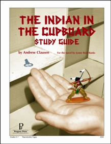 Indian in the Cupboard Study Guide