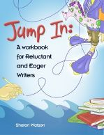 Jump In: For Reluctant & Eager Writers -Student Book
