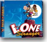 Patch the Pirate: The Lone Stranger - CD