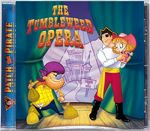 Patch the Pirate: The Tumbleweed Opera - CD