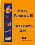 Primary Math 1B Home Instructor's Guide