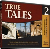 True Tales: Romans, Reformers, Revolutionaries