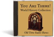 You Are There! World History Collection