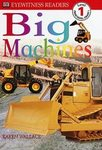 Big Machines - Level 1 Reader