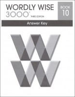 Wordly Wise 3000 Book 10, 3rd Edition - Answer Key