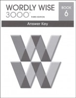 Wordly Wise 3000 Book 6, 3rd Edition - Answer Key