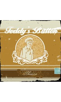 Teddy's Button Lamplighter Theatre Audio