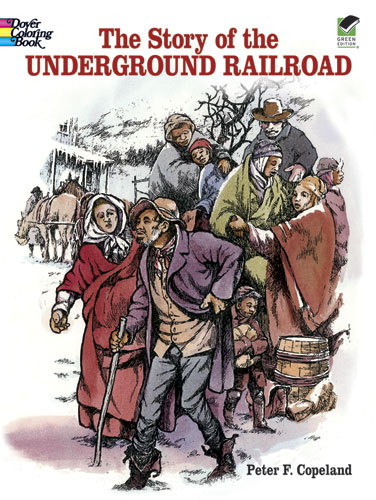 Underground Railroad Coloring (price includes US S&H)