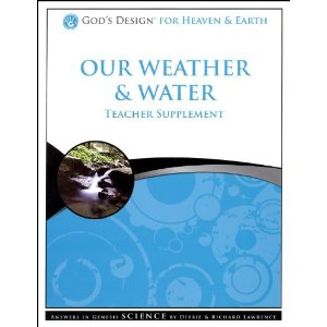 God's Design for Heaven & Earth: Our Weather & Water Teacher Gui