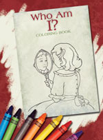 Who Am I? Coloring Book (price includes US S&H)
