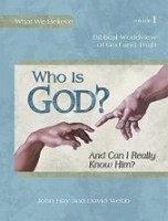 Who is God? And Can I Really Know Him?