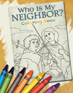 Who is My Neighbor? Coloring (price includes US S&H)