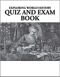 Exploring World History Quiz and Exam Book