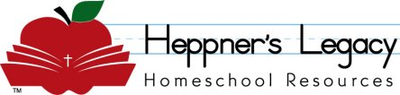 Heppner's Legacy Homeschool Resources